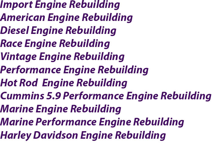 Engine Rebuilding Experts IL,IN.MO.KY,IN,IA
